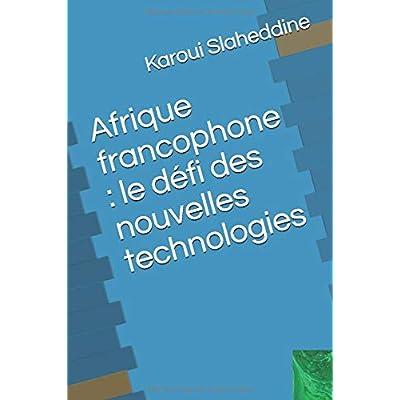 Afrique francophone : le défi des nouvelles technologies