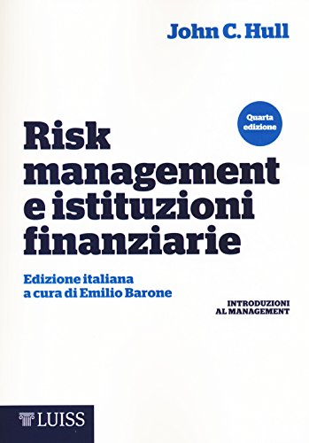 Risk management e istituzioni finanziarie