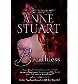 Breathless (Large Print) (House of Rohan (Large Print) #3) - Large Print Stuart, Anne ( Author ) Mar-02-2011 Hardcover