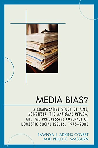 Media Bias?: A Comparative Study of Time, Newsweek, the National Review, and the Progressive, 1975-2000 (Lexington Studies in Political Communication) by Tawnya J. Adkins Covert (2008-10-17)