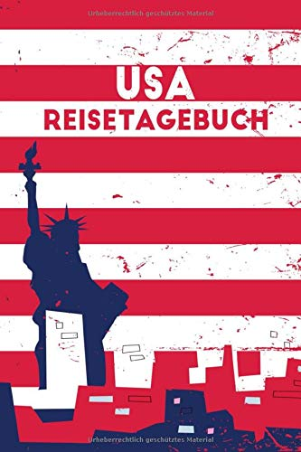 USA REISETAGEBUCH: USA Tagebuch zum Selberschreiben | 120 Seiten, Punkteraster | Geschenkidee für USA Fans | Format 6x9 DIN A5 | Soft cover matt