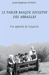 Le parler basque souletin des Arbailles