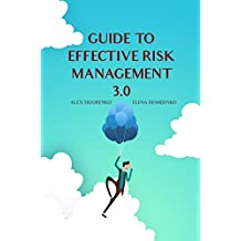 Guide to effective risk management 3.0 (English Edition)