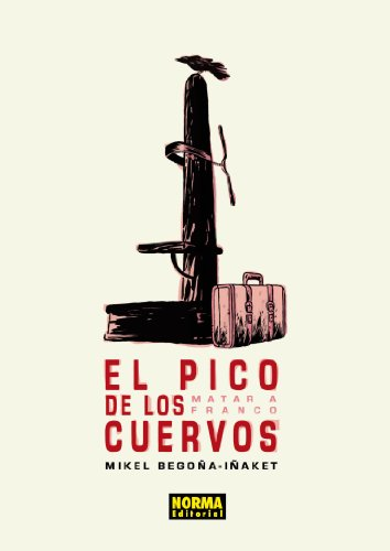 El pico de los cuervos (CÓMIC EUROPEO) por Mikel Begoña