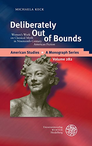 deliberately-out-of-bounds-womens-work-on-classical-myth-in-nineteenth-century-american-fiction