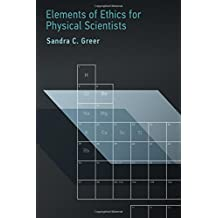 Elements of Ethics for Physical Scientists