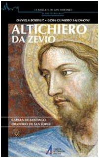 Altichiero da Zevio. Capilla de Santiago. Oratorio de San Jorge (La basilica di Sant'Antonio. Guide pocket)