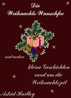 Die Weihnachts-Wunschfee von [Hartley, Astrid]