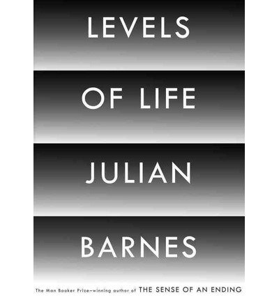 [LEVELS OF LIFE ]by(Barnes, Julian )[Hardcover]