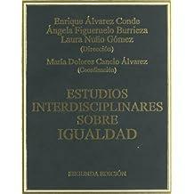 Estudios Interdisciplinares sobre Igualdad (Estudios Doctrinales)