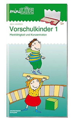 miniLÜK: Vorschulkinder 1: Merkfähigkeit und Konzentration für Kinder von 4 - 6 Jahren