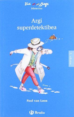 Argi superdetektibea (Euskara - 6 Urte + - Ziaboga) por Paul Van Loon