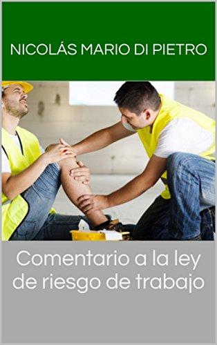 Comentario a la ley de riesgo de trabajo por Dapa