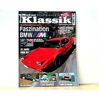 Motor Klassik. Das Oldtimermagazin von auto motor und sport. Heft: 6 / 2003. Mit Themen u.a.: 20 Seiten Jubiläums-Extra. Faszination BMW. / Messerschmitt-Jubiläum. 50 Jahre Kabinenroller.