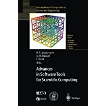 Advances in Software Tools for Scientific Computing (Lecture Notes in Computational Science and Engineering Book 10)