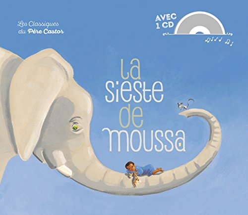 La Sieste De Moussa/Book + CD