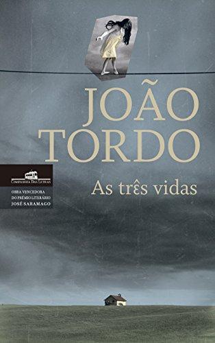 As três vidas (Portuguese Edition)