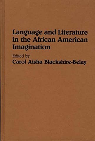 Language and Literature in the African American Imagination