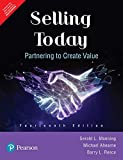 Selling Today: Partnering To Create Value, 14Th Edition