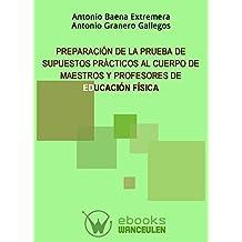 Preparacion de la prueba de supuestos practicos al cuerpo de maestros y profesores de educacion fisica