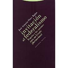 Invitación Al Federalismo (Estructuras y Procesos. Derecho)