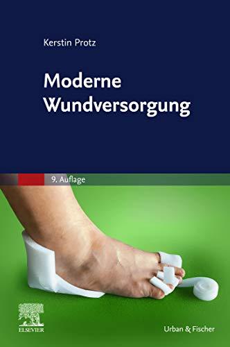 Moderne Wundversorgung: Praxiswissen, Standards und Dokumentation