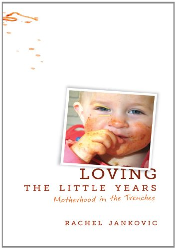 Loving the Little Years (English Edition)