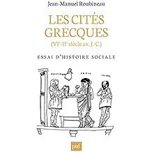 Les cités grecques (VIe-IIe siècle av. J.-C.): Essai d'histoire sociale