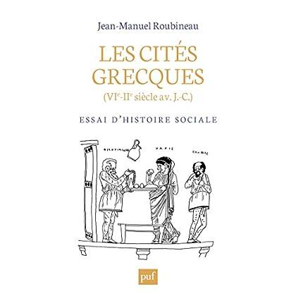 Les cités grecques (VIe-IIe siècle av. J.-C.): Essai d'histoire sociale (Hors collection)