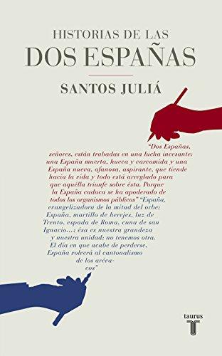 Historias de las dos Españas por Santos Juliá