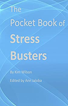 The pocket book of stress busters by [Wilson, Kim]