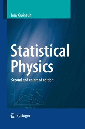 Statistical Physics: Enlarged Edition (Student Physics Series) by Guenault. A.M. ( 2007 ) Paperback