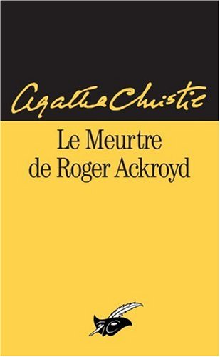 Le meurtre de Roger Ackroyd - (LI) par Agatha Christie