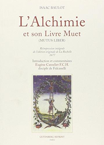 L'alchimie et son livre muet