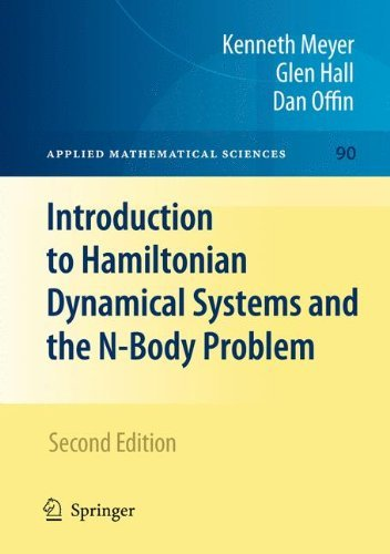 Introduction to Hamiltonian Dynamical Systems and the N-Body Problem (Applied Mathematical Sciences) by Kenneth R. Meyer (2008-12-12)