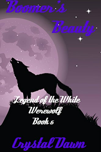 boomers-beauty-legend-of-the-white-werewolf-book-6-english-edition