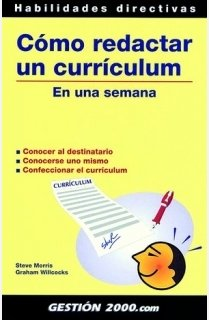 Cómo redactar un currículum: En una semana (Habilidades Directivas) por Graham Willcocks