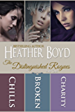 The Distinguished Rogues Boxed Set - Part 1: Chills, Broken, Charity