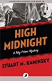 High Midnight: The Toby Peters Mysteries: Volume 6