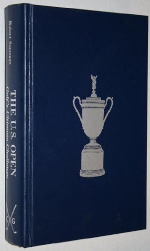The U.S. Open: Golf's Ultimate Challenge (The Classics of Golf) by Robert Sommers (1990-12-02) par Robert Sommers