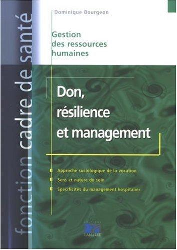 Don, rsilience et management: Gestion des ressources humaines