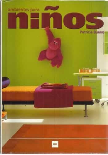 Ambientes para niños por Patricia Bueno
