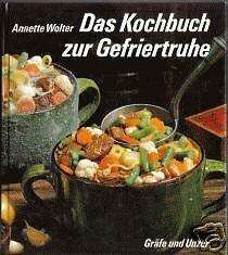 Das Kochbuch zur Gefriertruhe