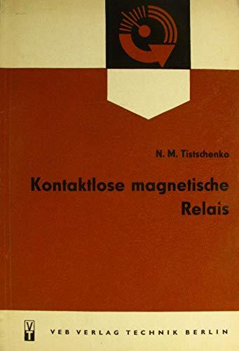 Kontaktlose magnetische Relais - Magnetisches Relais