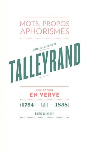 Charles-Maurice de Talleyrand : Suivi du Brviaire de Talleyrand