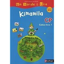 Kimamila CP série bleue : Cahier-livre 1