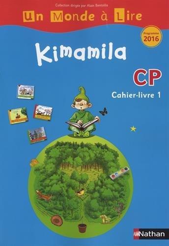 Kimamila CP série bleue : Cahier-livre 1 par Nadine Robert