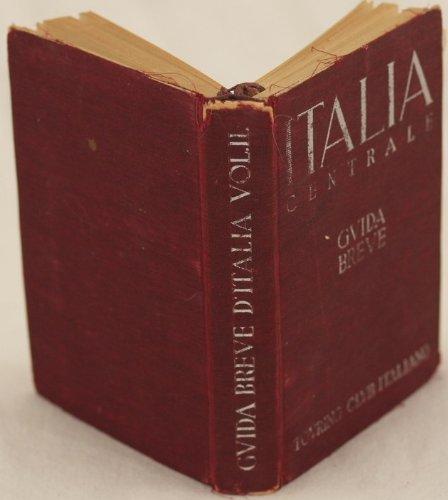 Italia centrale guida breve volume ii.