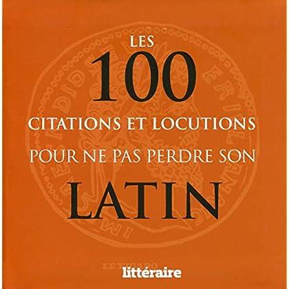 Les 100 citations et locutions pour ne pas perdre son latin