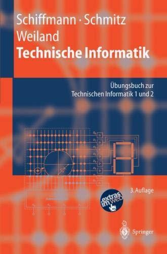 Technische Informatik: Übungsbuch zur Technischen Informatik 1 und 2